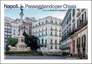 13 dicembre ore 17.30 al Blu di Prussia: Napoli. Passeggiando per Chiaia. a cura di Alessandro Castagnaro