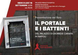 Presentazione libro Il Portale e i battenti del Palazzo di Diomede Carafa in Napoli: 18 SETTEMBRE ORE 16, SALETTE POMPEIANE DI PALAZZO REALE